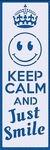 Keep it calm smile