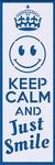 Keep it calm smile